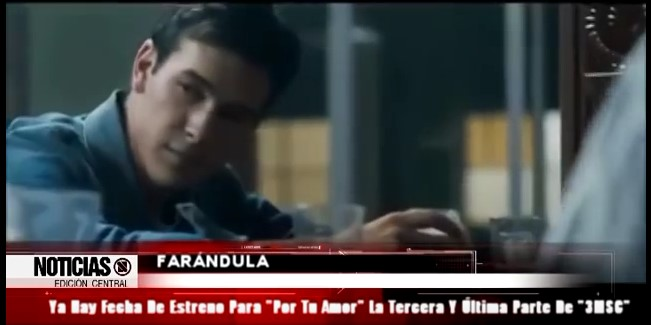 Ya Hay Fecha De Estreno Para Por Tu Amor La Tercera Y Última Parte De 3MSC